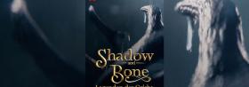 Shadow and Bone – Legenden der Grisha - Ab 23.04.2021
